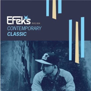 http://revorgrecords.bandcamp.com/album/efeks-contemporary-classic-lp <cop that here